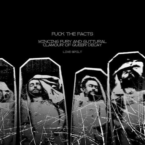 Mincing Fury.. / F*ck The Facts- Live Split CD on Burning Dogma