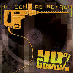 40 Gradi- Hi Tech Re Search CD on Soulflesh Collector