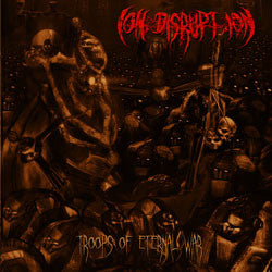Ion Disruption- Troops Of Eternal War CD on Soulflesh Collector