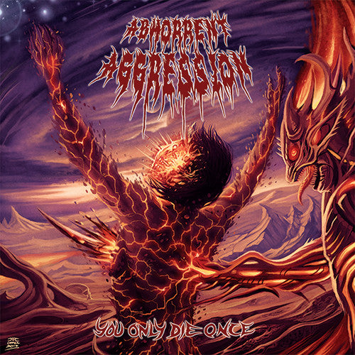 Abhorrent Aggression- You Only Die Once CD on Reality Fade Rec.