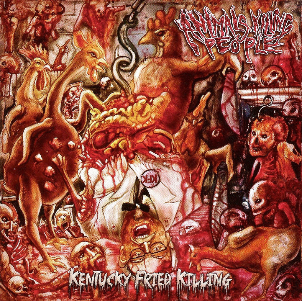 ANIMALS KILLING PEOPLE- Kentucky Fried Killing Re-Issue CD w/ Bonus Tracks on SEVARED REC.