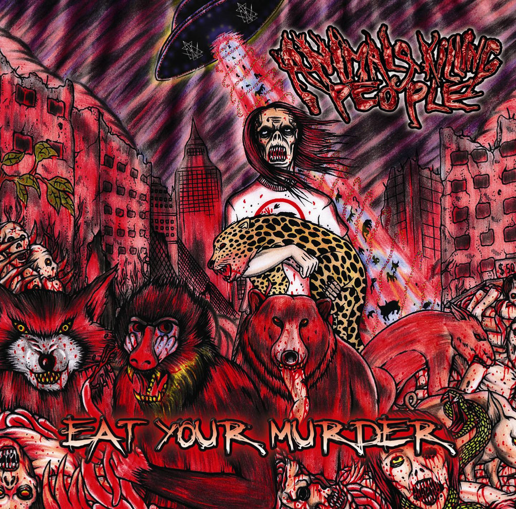 ANIMALS KILLING PEOPLE- Eat Your Murder CD on Sevared Rec. OUT NOW!!!