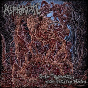 Asphyxiate- Self Transform From Decayed Flesh CD on New Standard Elite Rec.