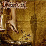 Bloodsoaked- The Death Of Hope CD on Comatose Music