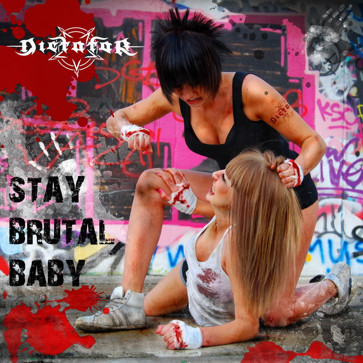 Dictator- Stay Brutal Baby CD on More H*te Prod.