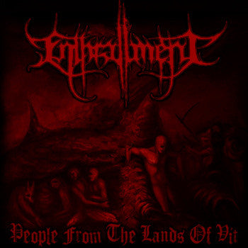 Enthrallment- People From The Lands Of Vit on United Guttural