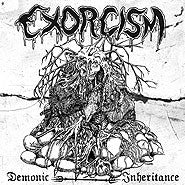 "Exorcism- Demonic Inheritance 7"" EP VINYL"
