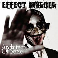Effect Murder- Architects Of Sense CD on White Worms Rec.