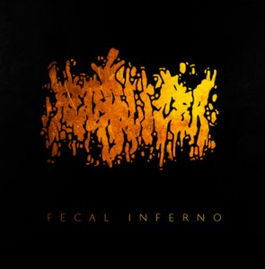 Fecalizer- Fecal Inferno CD Coyote Rec.