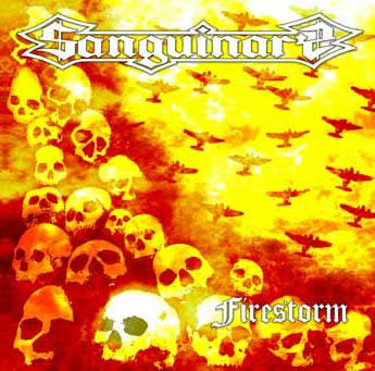 Sanguinary- Firestorm CD on Murder Rec.