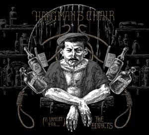 Hangman's Chair- (A Lament For..) The Addicts DIGI-CD on Bones B