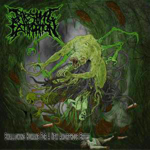 INTESTINAL EXTIRPATION- Swallowing Humans For A New Amorphous Breed CD