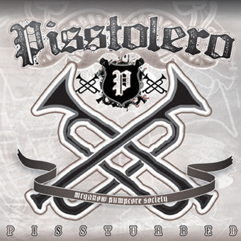 Pisstolero- Pissturbed CD on Bizarre Leprous Prod.