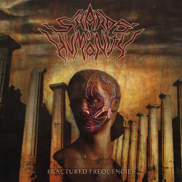 Shards Of Humanity- Fractured Frequencies CD on Unspeakable Axe