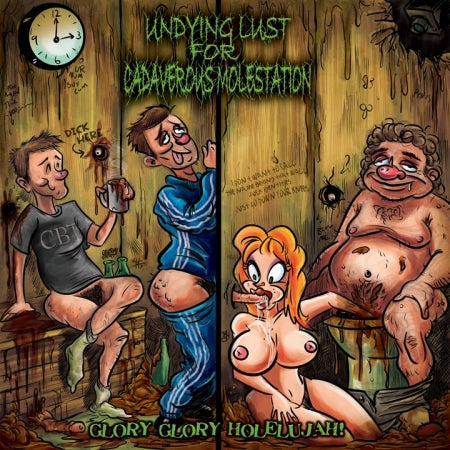 Undying Lust For Cadaverous Molestation- Glory Glory Holelujah! CD on Rotten Roll Rex