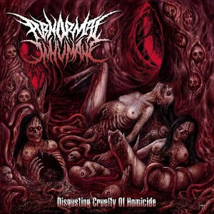 Abnormal Inhumane- Disgusting Cruelty Of Homicide CD on Swallow Vomit Prod.