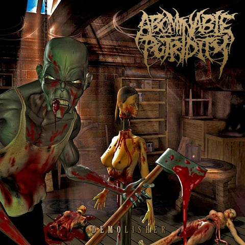 Abominable Putridity- Demolisher CD on Inherited Suffering Rec.
