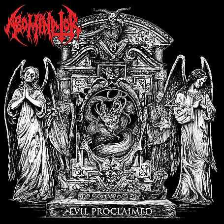 Abominator- Evil Proclaimed CD on Hells Headbangers