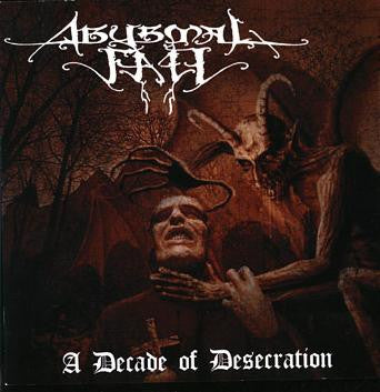 ABYSMAL FALL- A Decade Of Desecration on Going Postal Rec.