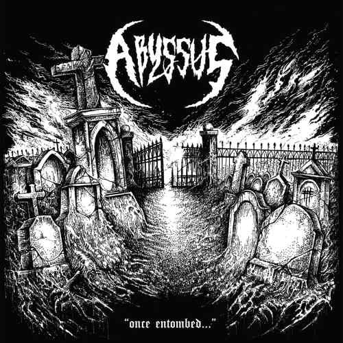 Abyssus- Once Entombed... CD on Transcending Obscurity Rec.