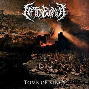 Afterburner- Tomb Of Kings CD on Sevared Records