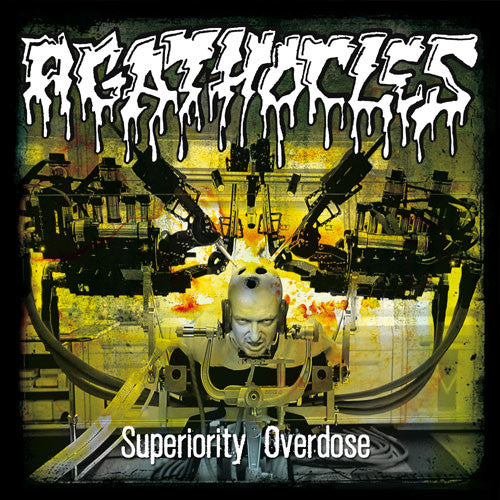 Agathocles- Superiority Overdose CD on Self Made God Rec.