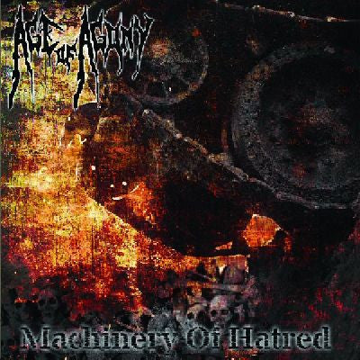 Age Of Agony- Machinery Of Hatred CD on Terranis Prod.