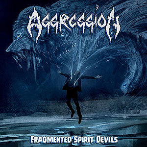 Aggression- Fragmented Spirit Devils CD on Xtreem Music