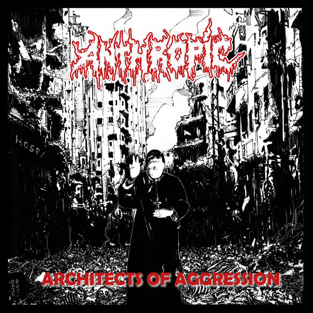 ANTHROPIC- Architects Of Aggression CD on Sevared Rec.