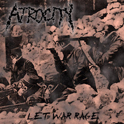 Atrocity- Let War Rage CD on Mad Lion Records