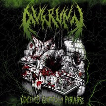 AVGRUNN- Conceived Genetically Perverse on N.T.E.Y. Rec.