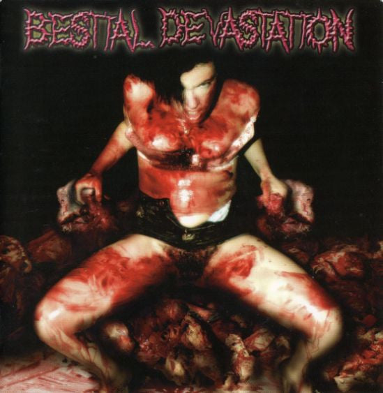 Bestial Devastation- Your Vagina Is Sick CD on Meat 5000 Rec.