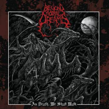 Beyond Mortal Dreams- As Death, We Shall Walk CD on Lavadome Prod.