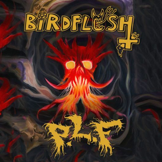 Birdflesh / P.L.F.- Split CD on Haunted Hotel Rec.