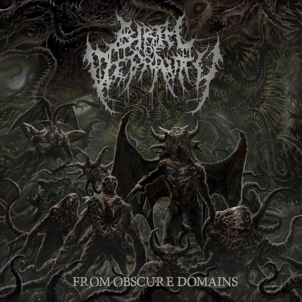 BIRTH OF DEPRAVITY- From Obscure Domains CD on Sevared Records OUT NOW!!!