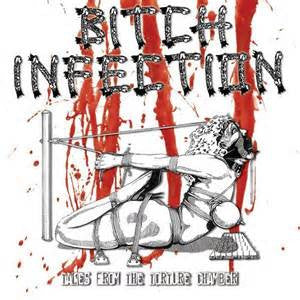 Bitch Infection- Tales From The Torture Chamber CD on Goat Grind Rec.