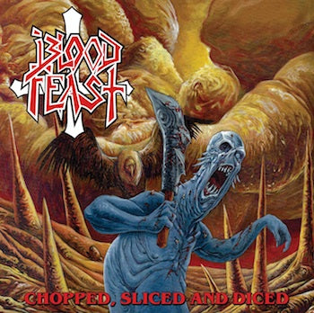Blood Feast- Chopped, Sliced And Diced CD on Hells Headbangers