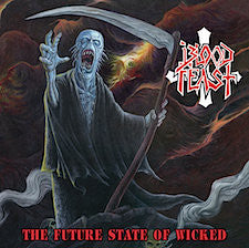 Blood Feast- The Future State Of Wicked CD on Hells Headbangers