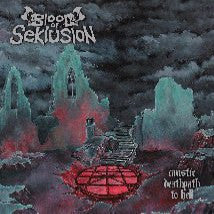 BLOOD OF SEKLUSION- Caustic Deathpath To Hell CD on Sevared Rec.