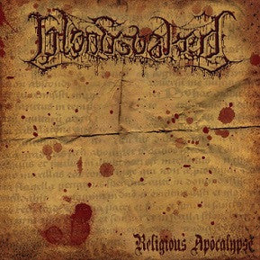 Bloodsoaked- Religious Apocalypse CD on Comatose Music