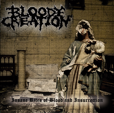 BLOODY CREATION- Insane Rites Of Blood And Insurrection CD on Diabolical Summoning Rec.