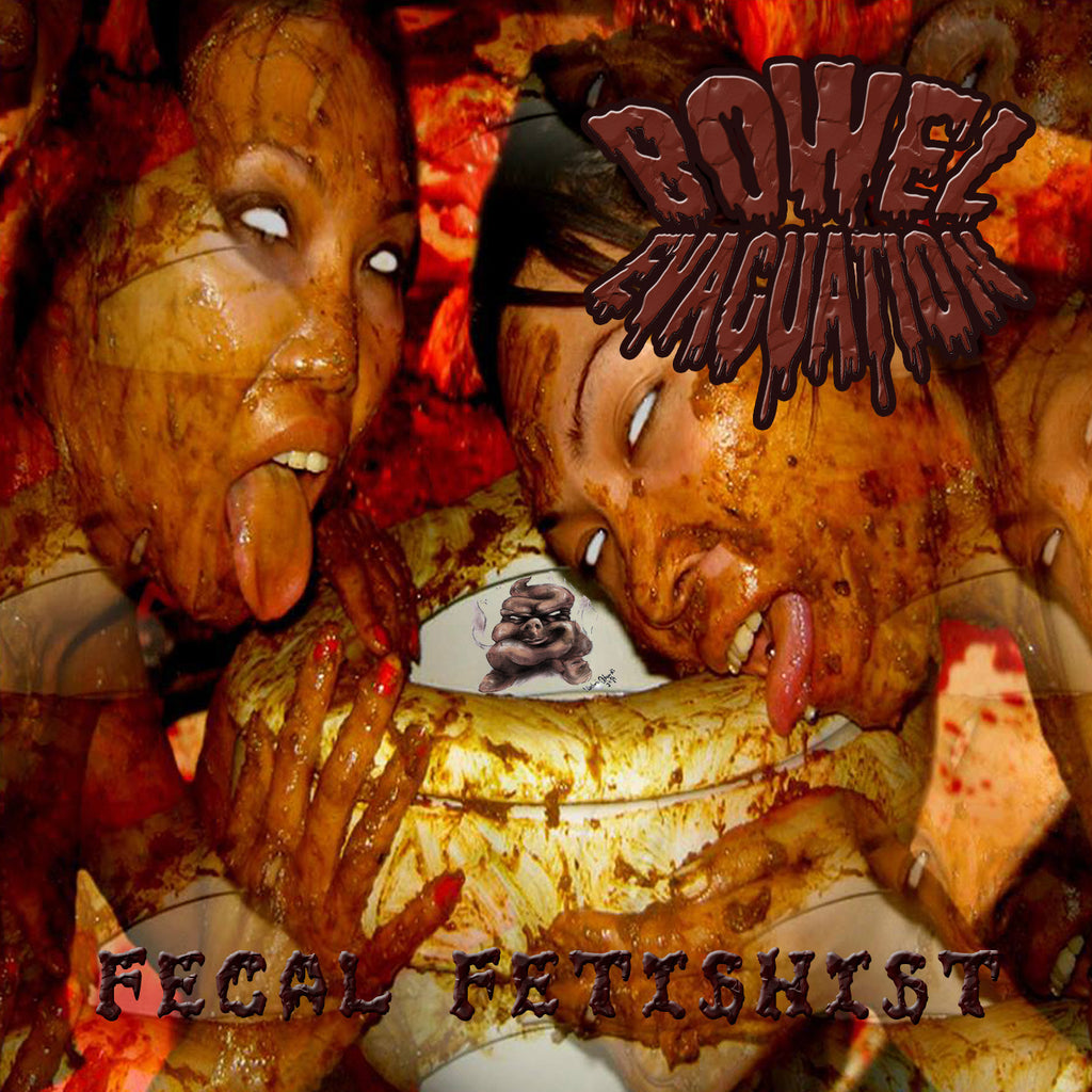 Bowel Evacuation- Fecal Fetishist CD on End War Rec.