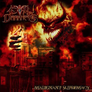 Evil Darkness- Malignant Supremacy CD on Brutalized Rec.