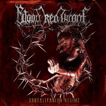 "BLOOD RED THRONE- Brutalitarian Regime 12"" LP VINYL"