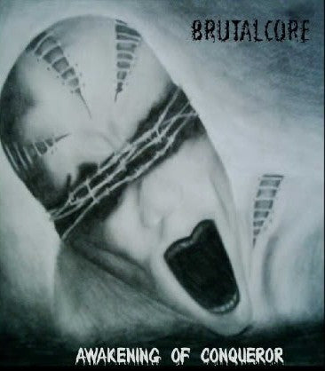 Brutalcore- Awakening Of Conqueror PRO-CDR on Extreminal Prod.
