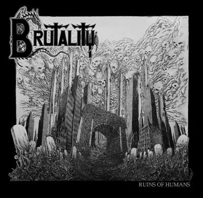 Brutality- Ruins Of Humans MCD on Lost Apparitions Rec.