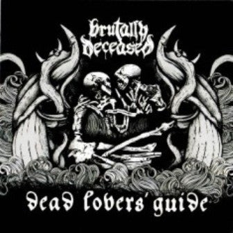 "Brutally Deceased- Dead Lovers' Guide 12"" LP VINYL"