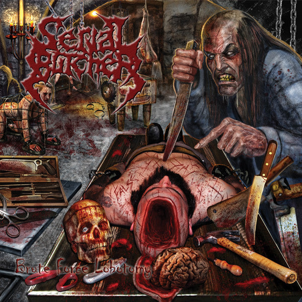 Serial Butcher- Brute Force Lobotomy CD on Unique Leader Rec.