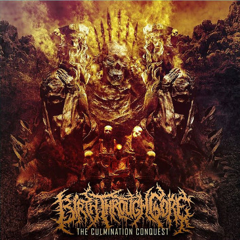 BIRTH THROUGH GORE- The Culmination Conquest CD on Sevared Rec.