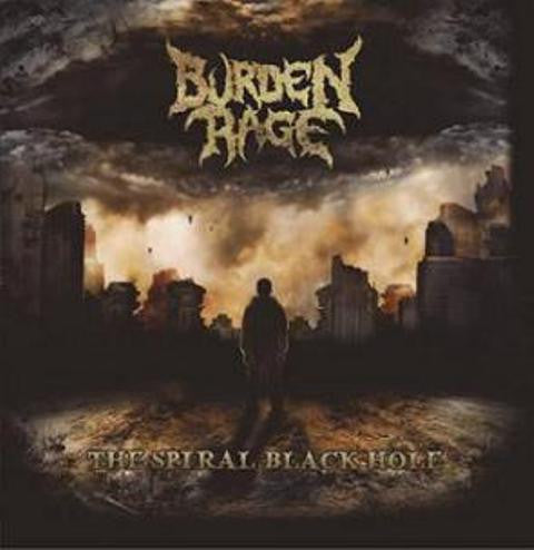 Burden Rage- The Spiral Black Hole CD on Disembodied Rec.